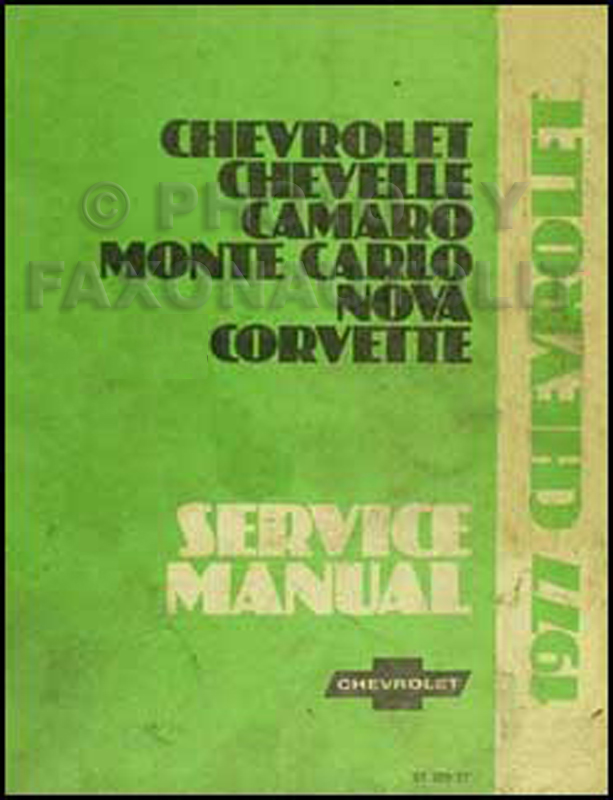 1977 Chevy Car Repair Manual Original Camaro, Chevelle, Monte Carlo, Nova, Corvette