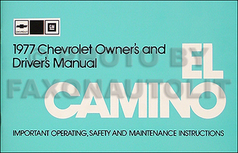 1977 Chevy El Camino Owner's Manual Reprint