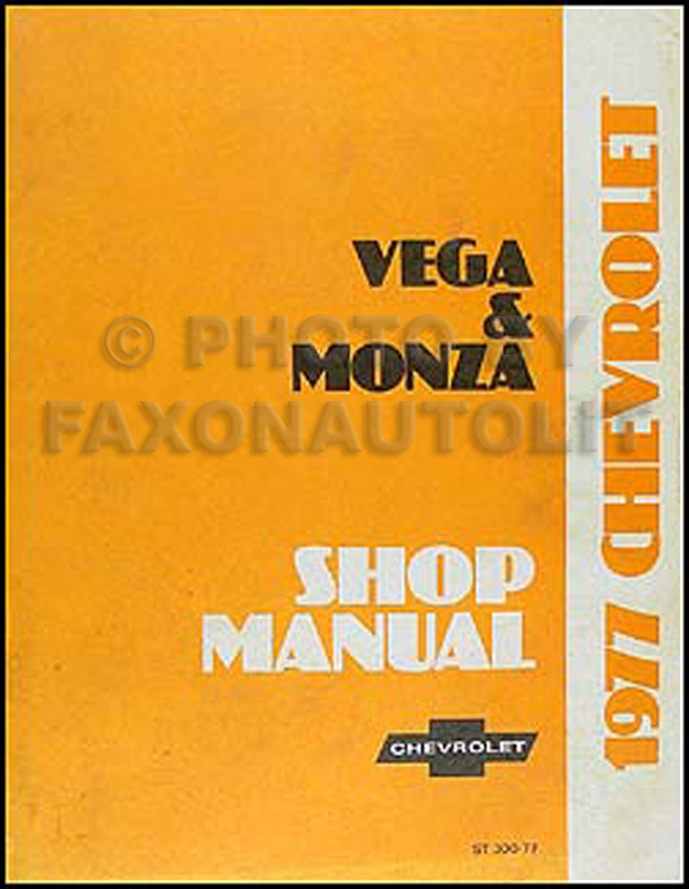 1977 Chevy Vega and Monza Repair Manual Original