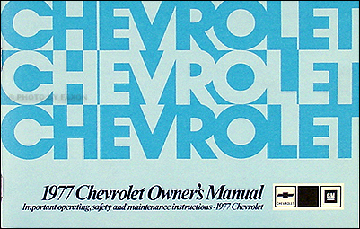1977 Chevy Impala & Caprice Owner's Manual Reprint