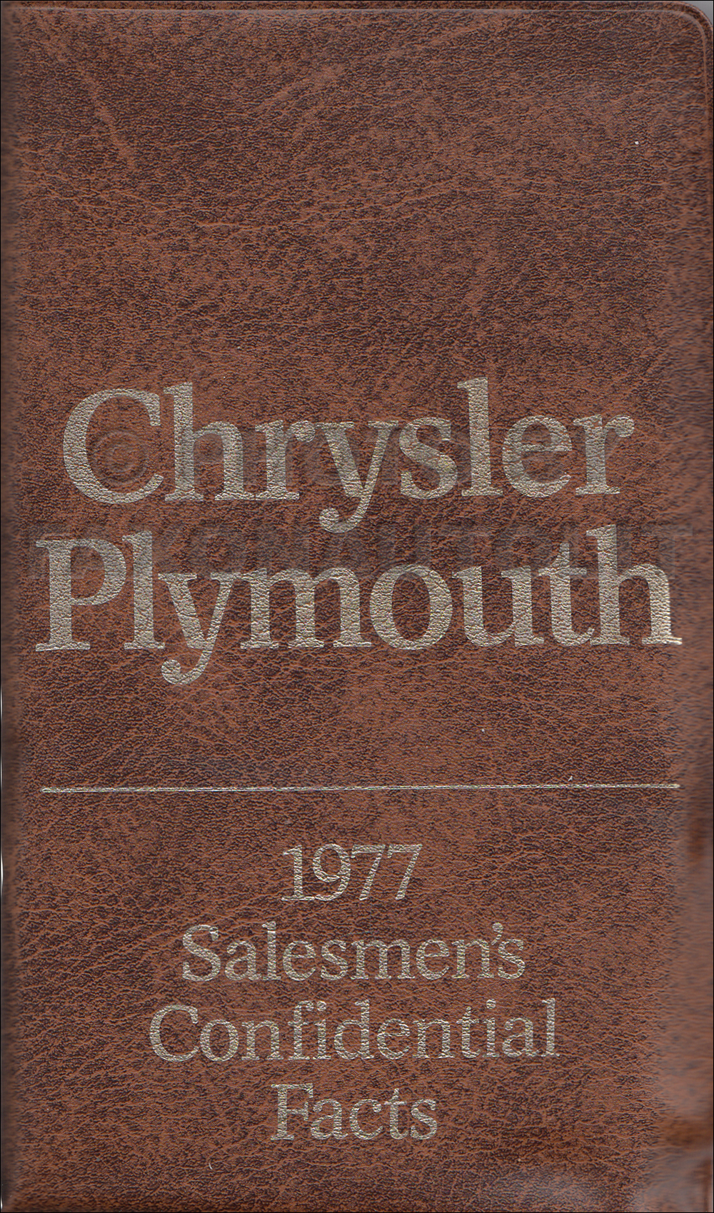 1977 Chrysler Plymouth Pocket Size Salesmen's Confidential Facts Guide Original