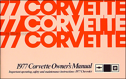 1977 Corvette Owner's Manual Reprint