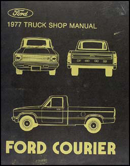 1977 Ford Courier Pickup Repair Manual Original
