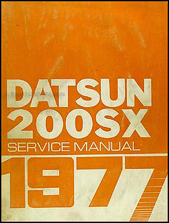 1977 Datsun 200SX Repair Manual Original