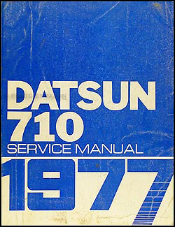 1977 Datsun 710 Repair Manual Original
