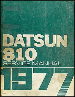 1977 Datsun 810 Repair Manual Original