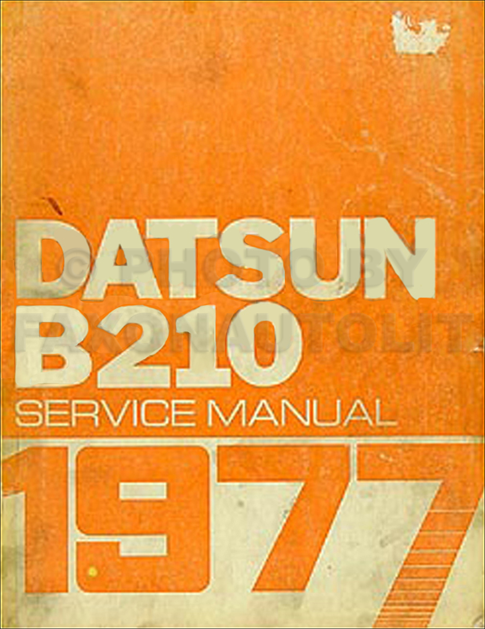 1977 Datsun B210 Repair Manual Original