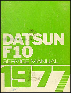 1977 Datsun F10 Repair Manual Original