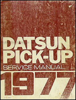 1977 Datsun Pickup Truck Repair Manual Original