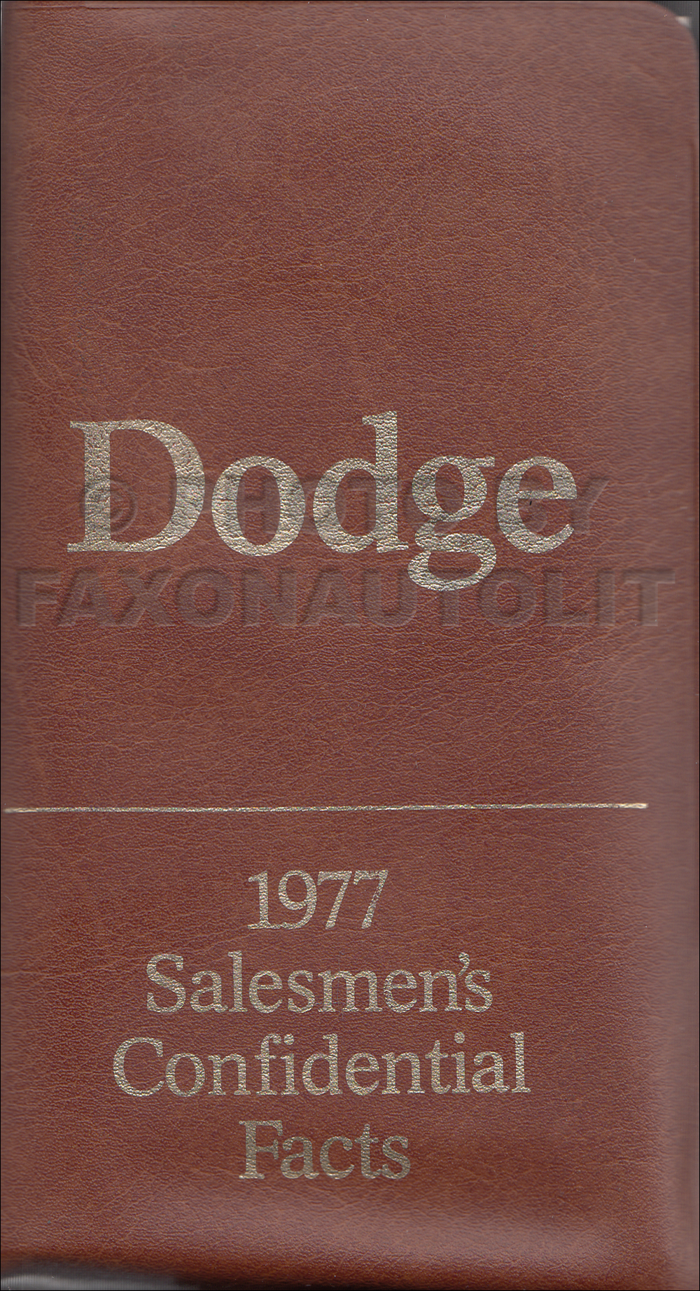 1977 Dodge Pocket Size Salesmen's Confidential Facts Book Original