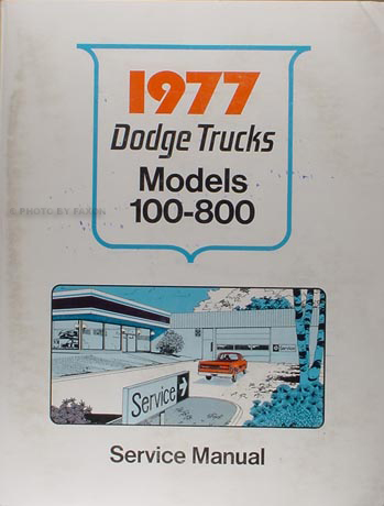 1977 Dodge Pickup Truck & 4x4 Repair Manual Original
