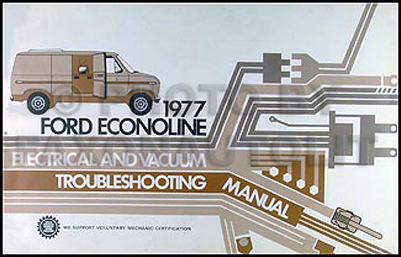 1977 Econoline Van and Club Wagon Electrical Troubleshooting Manual