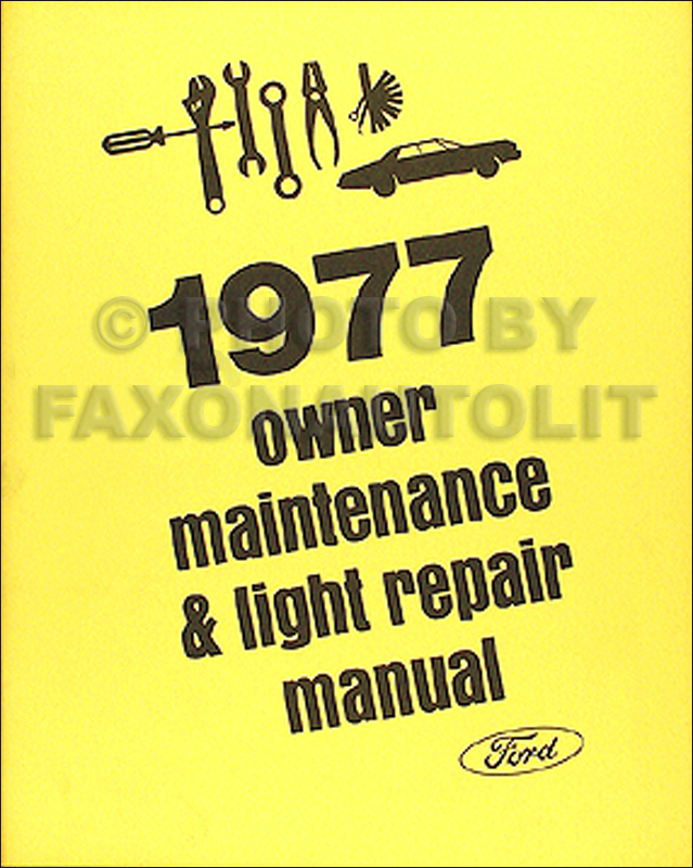 1977 Ford & Mercury Original Owner Maintenance & Light Repair Manual