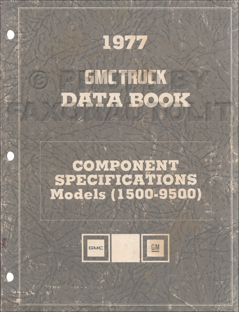 1977 GMC 1500-3500 Repair Shop Manuals on CD-ROM $30.00. More Info · 1977  GMC Component Specifications Data Book Original REVISED