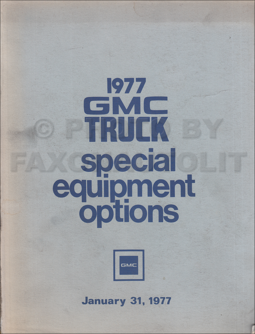 1977 GMC Truck Special Equipment Option List Original