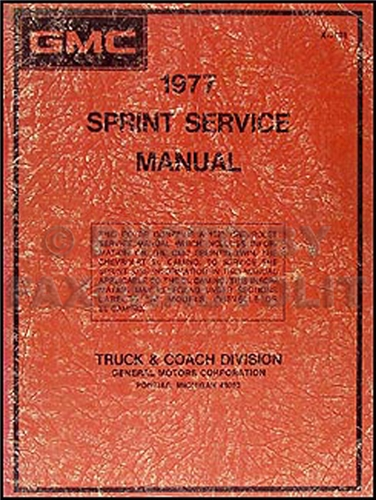 1977 GMC Sprint Shop Manual Original