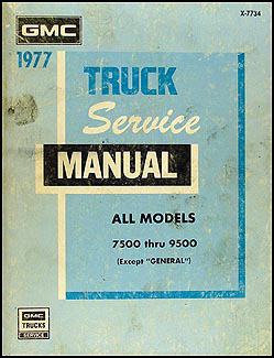 1977 GMC 7500-9500 Shop Manual Original