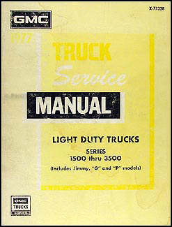 1977 GMC Truck 1500-3500 Repair Shop Manual Original Pickup Jimmy Suburban FC