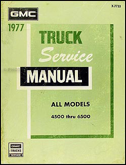 1977 GMC 4500-6500 Truck Repair Manual Original