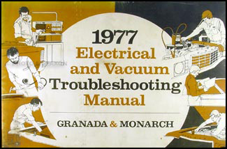 1977 Granada and Monarch Electrical Troubleshooting Manual Original