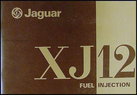 1977 Jaguar XJ12 Owner's Manual Original