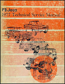 1977 Jeep Shop Manual Original - All models
