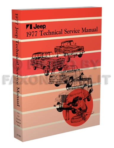 1977 Jeep Repair Shop Manual Reprint - All models