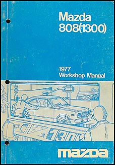 1977 Mazda 808 (1300) Mizer Repair Manual Original