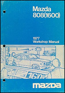 1977 Mazda 808 (1600) Repair Manual Original