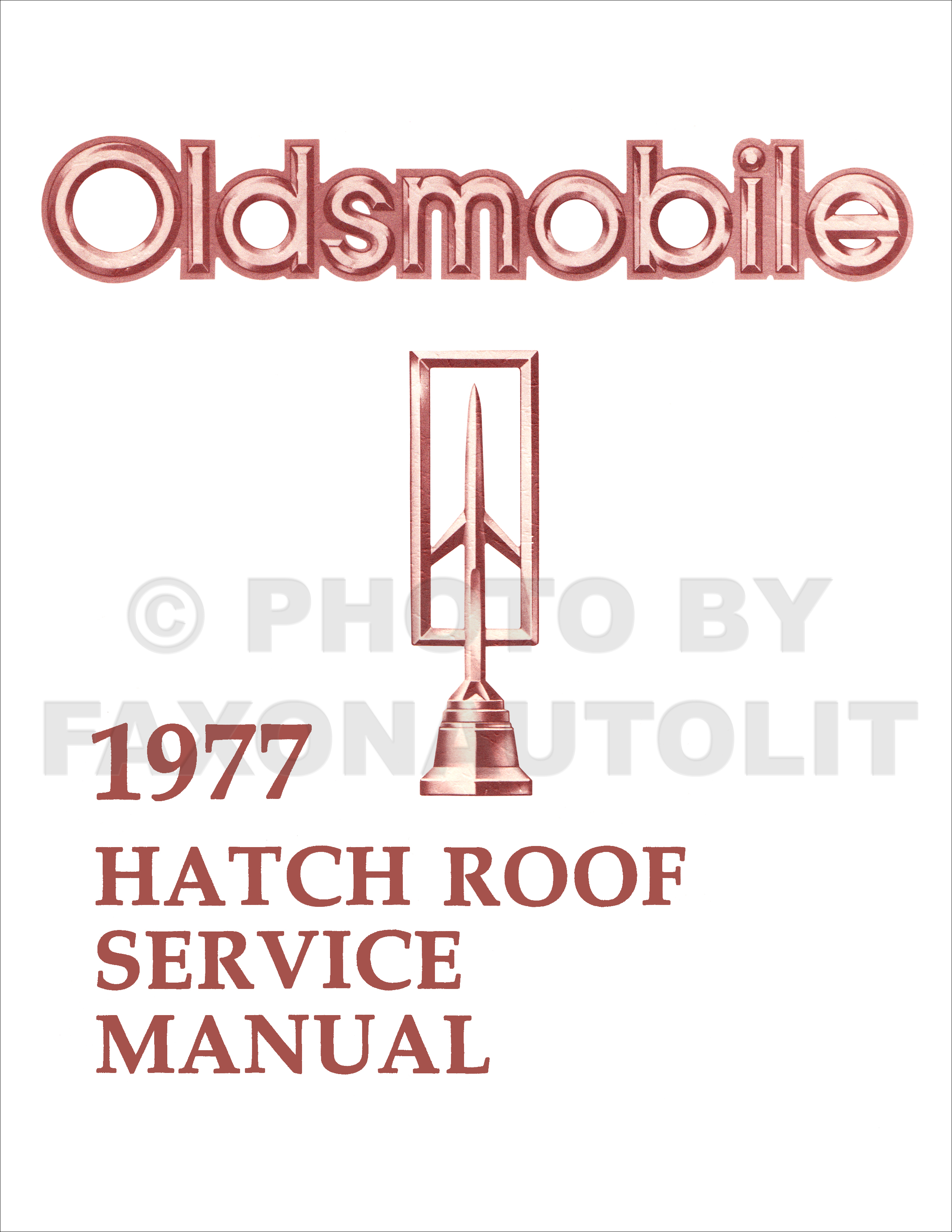 1977 Oldsmobile Cutlass Hurst Hatch Roof T-top Repair Shop Manual Reprint