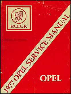 1977 Opel Repair Manual Original