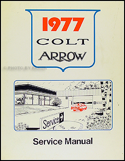 1977 Arrow, Colt, Celeste, & Lancer Shop Manual Original