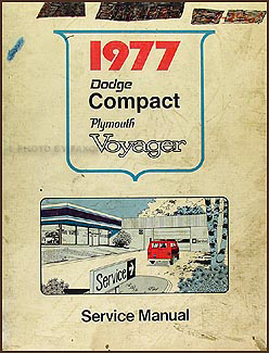 1977 Dodge & Plymouth Van Repair Manual Original Compact, Voyager