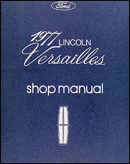 1977 Lincoln Versailles Repair Manual Original