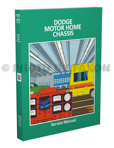 1978-1982 Dodge Motor Home Chassis Repair Manual Reprint M-300 M-400 M-500 M-600