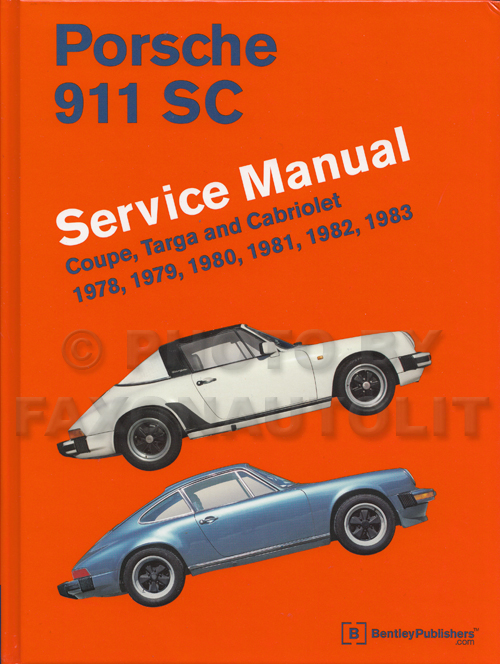 1978-1983 Porsche 911SC Bentley Repair Manual