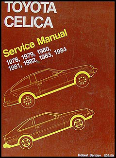 1978-1984 Toyota Celica Bentley Repair Manual Original