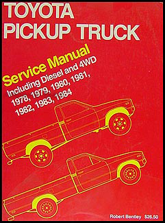 1978-1984 Toyota Pickup Truck Bentley Repair Shop Manual Gas and Diesel