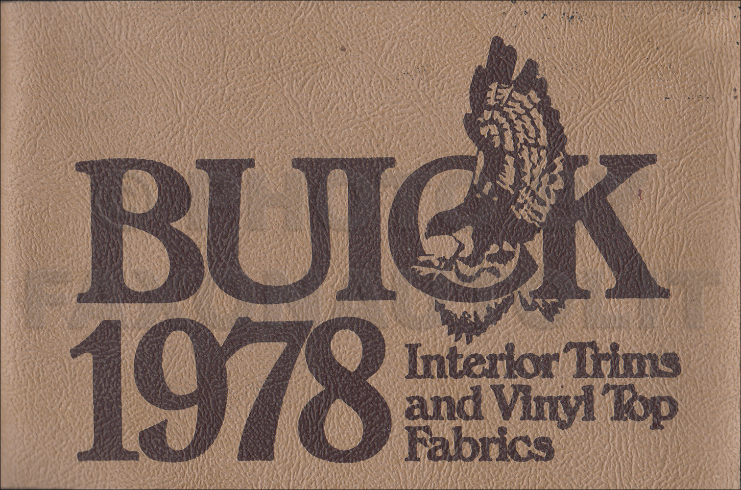 1978 Buick Repair Shop Manual Original All Models 78 Regal Wiring Diagram Upholstery Sample Dealer Album