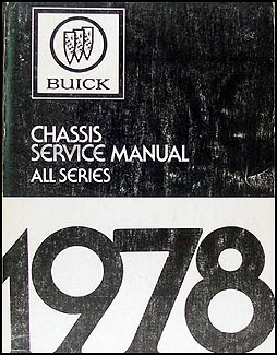 1978 Buick Shop Manual Original - All Models