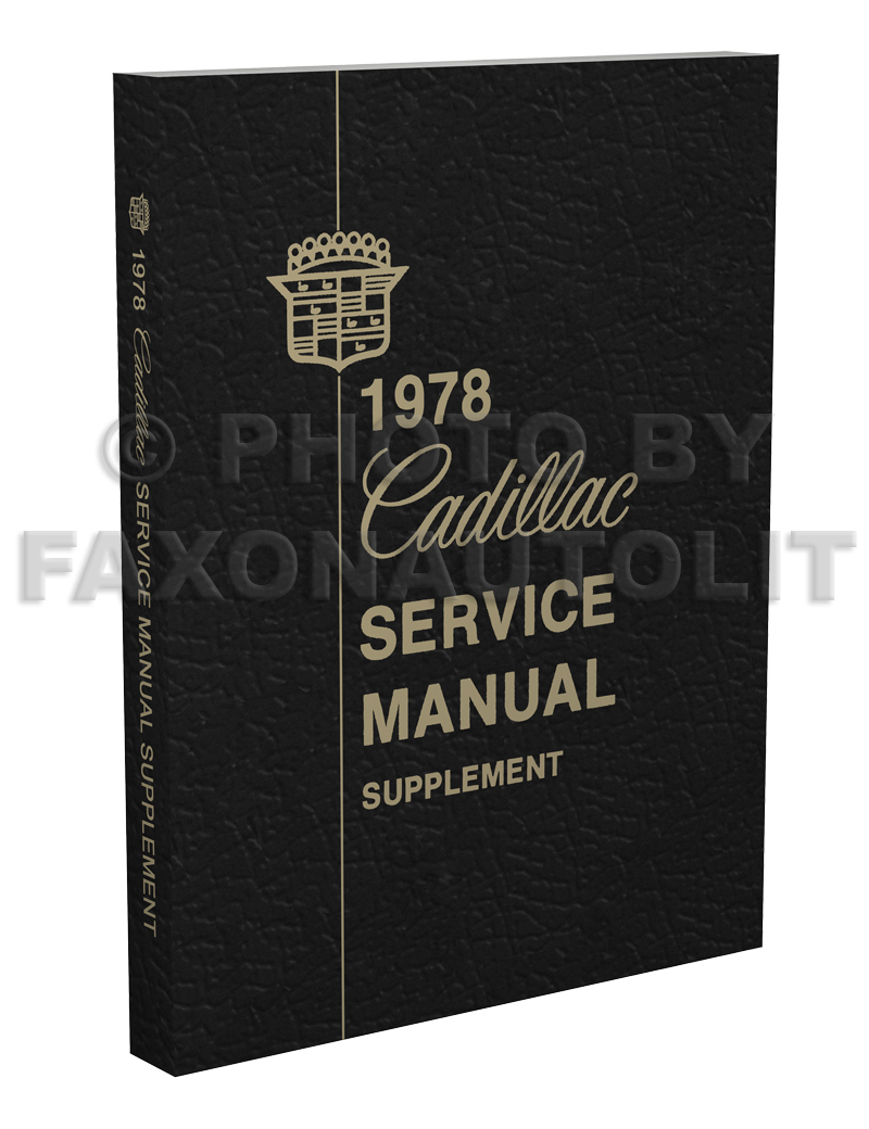 1978 Cadillac Shop Manual Original Supplement
