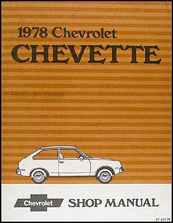 1978 Chevy Chevette Repair Manual Original