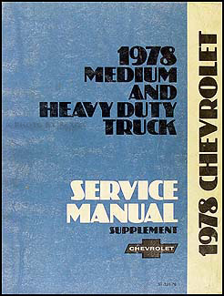 1978 Chevrolet 40-95 Medium & Heavy Truck Service Manual Supplement