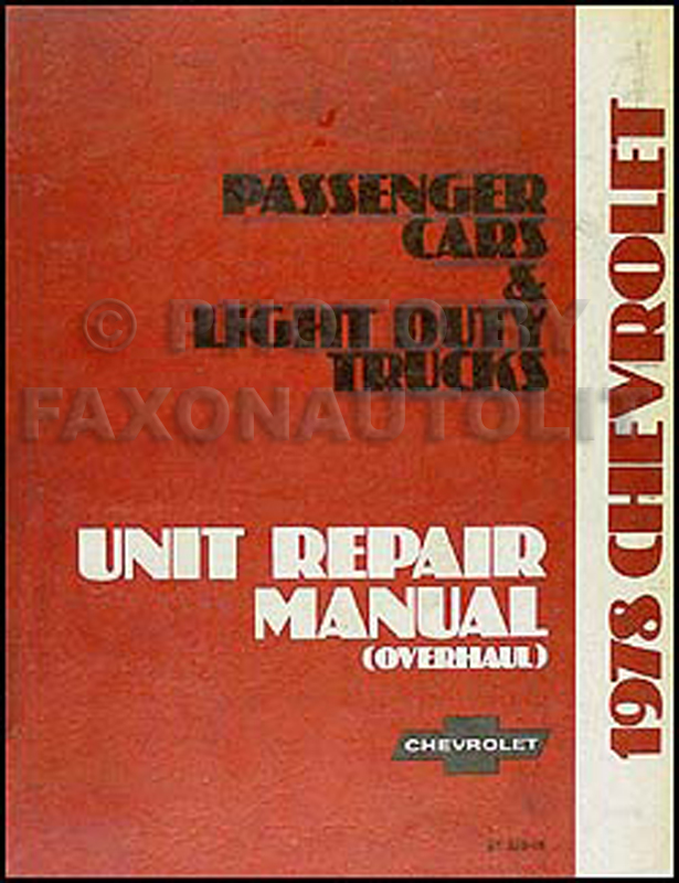 1978 Chevy Car and 10-35 Truck Overhaul Manual Original