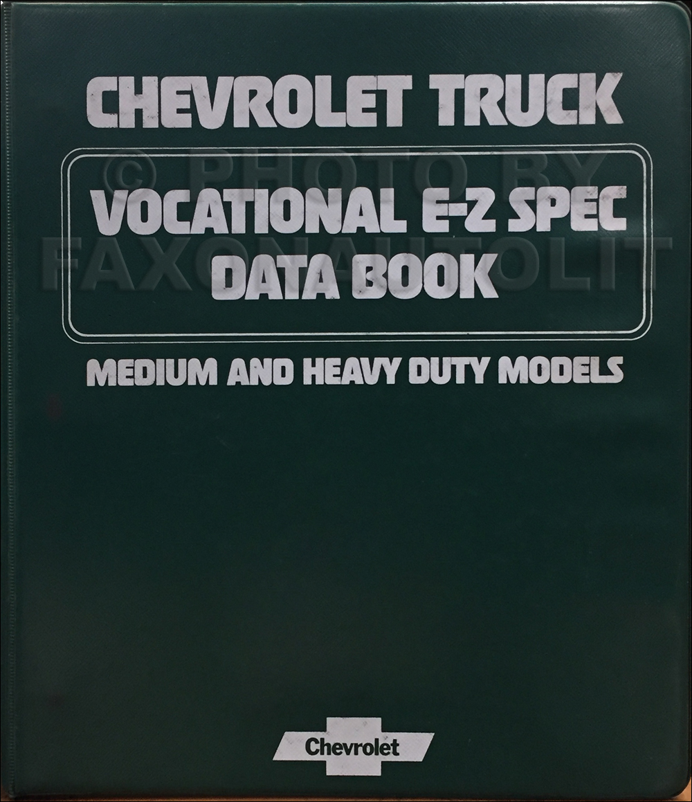 1978 Chevrolet Truck Vocational E-Z Specifications Data Book Original Medium and Heavy Duty