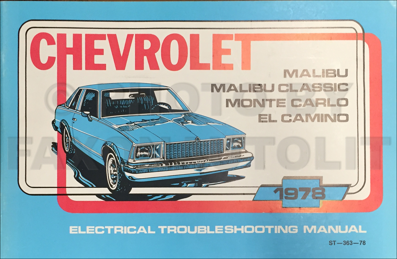 1978 Chevy Malibu And Monte Carlo Foldout Wiring Diagram Original Ac 1995 Electrical Troubleshooting Manual El Camino Impala Caprice