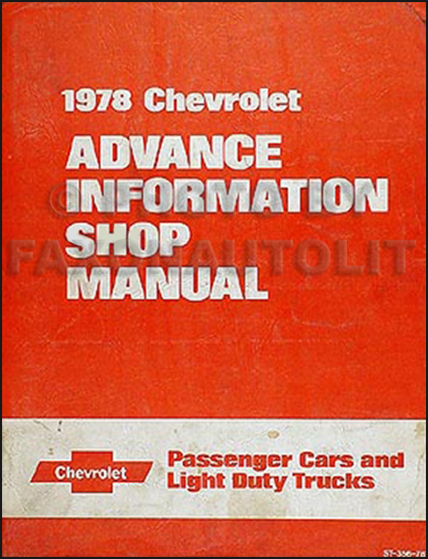 1978 Chevrolet Advance Information Preliminary Repair Shop Manual Original