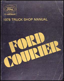 1978 Ford Courier Pickup Repair Manual Original