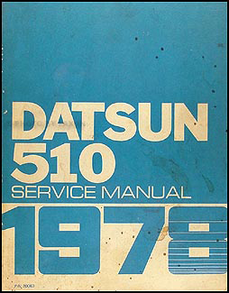 1978 Datsun 510 Repair Manual Original