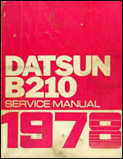1978 Datsun B210 Repair Manual Original